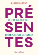 Présentes / Lauren Bastide