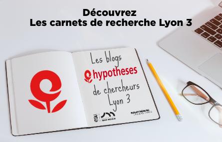 les carnets de recherche Lyon 3