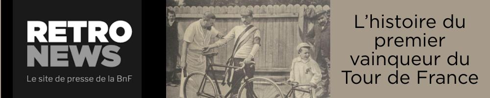 L'histoire du premier vainqueur du tour de France