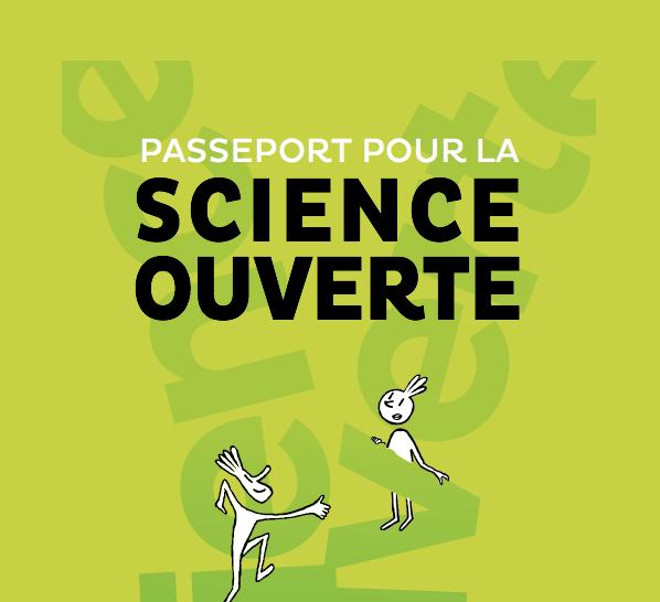 passeport pour la science ouverte: guide pratique à l'usage des doctorants